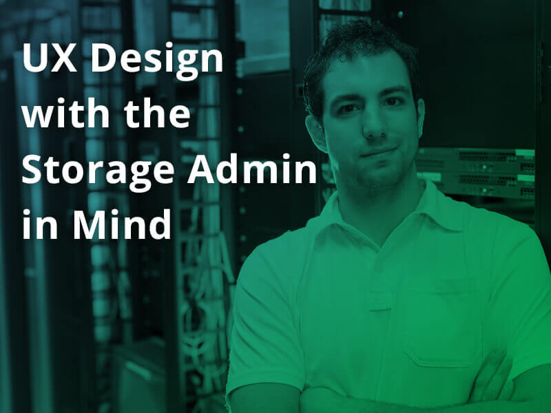 Infinidat UX Design Admin In Mind