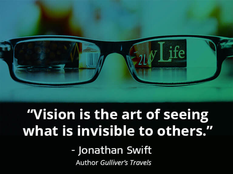 Vision Is The Art Of Seeing